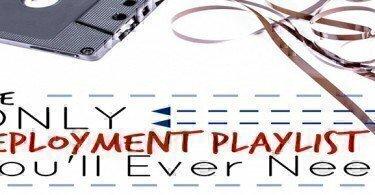 deployment playlist