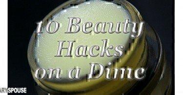 beauty hacks on a dime