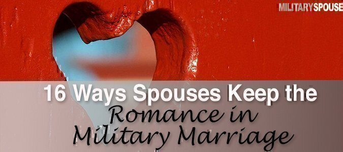 romance in military marriage